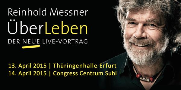 """Reinhold Messner """"Über Leben"""""""