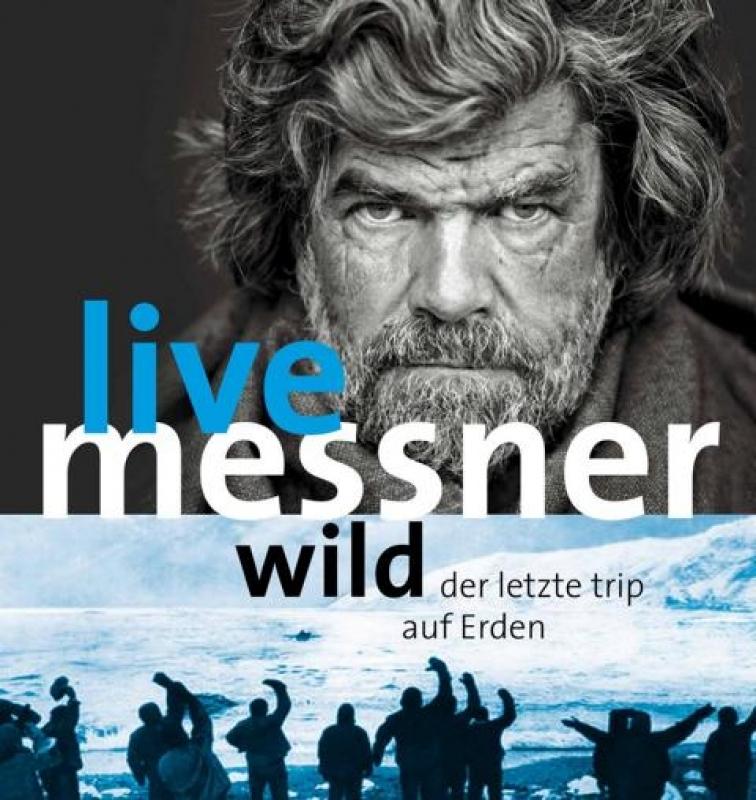 """Reinhold Messner Live """"Wild - der letzte Trip auf Erden"""" . CCS . Suhl . 06.12.2017 (Quelle: messner-live.de)"""