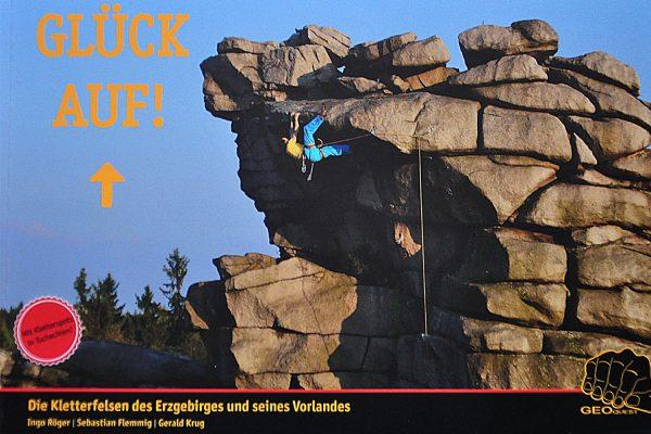 GeoQuest: Kletterführer Erzgebirge Glück Auf! (Ingo Röger, Sebastian Flemming, Gerald Krug)