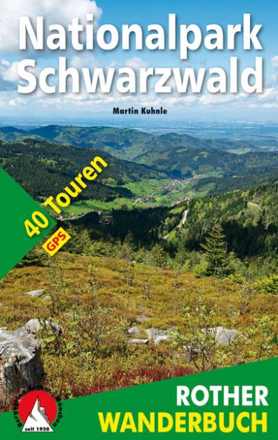 Rother Wanderbuch: Nationalpark Schwarzwald (Martin Kuhnle)