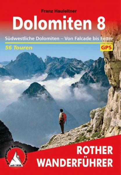 Rother Wanderführer: Dolomiten 8 (SW) (Franz Hauleitner)