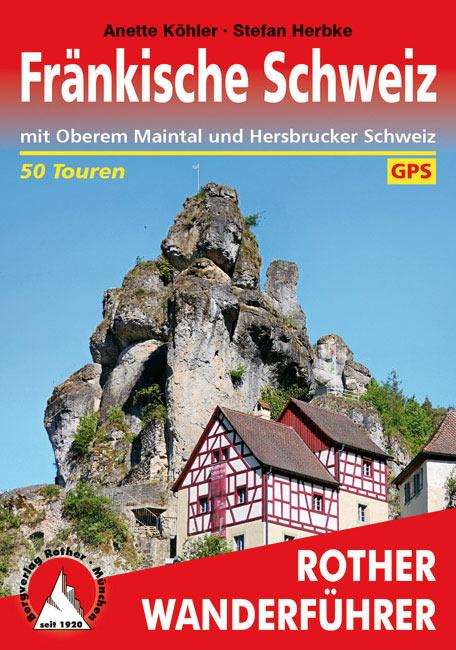 Rother Wanderführer: Fränkische Schweiz (Anette Köhler, Stefan Herbke)