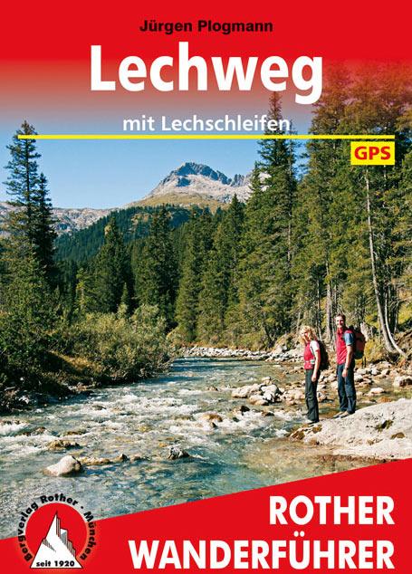 Rother Wanderführer: Lechweg (Jürgen Plogmann)