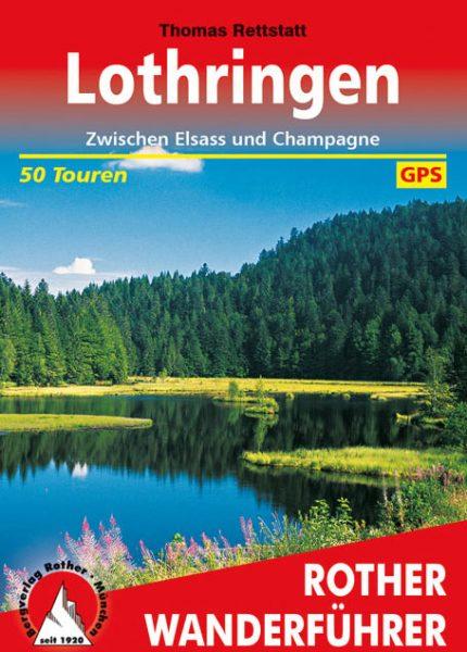 Rother Wanderführer: Lothringen (Thomas Rettstatt)